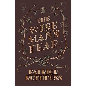 Der kluge Mann Angst - der Kingkiller Chronicle - Buch 2 von der Weise Mann