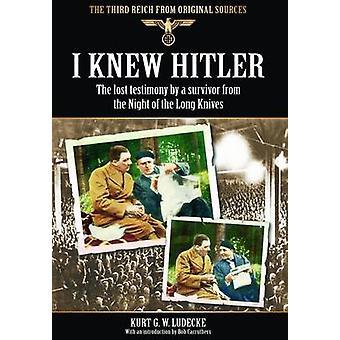 Jeg vidste Hitler - tabt vidnesbyrd af en overlevende fra natten mellem den