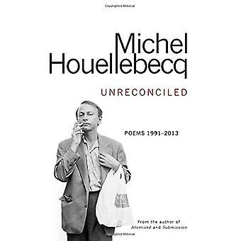 Nicht abgestimmt - Gedichte 1991-2013 von Michel Houellebecq - 9781785150234 B
