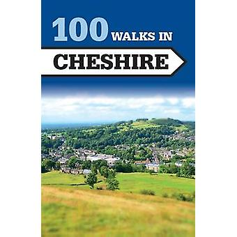 100 Walks in Cheshire by Crowood Press UK - 9781785001819 Book
