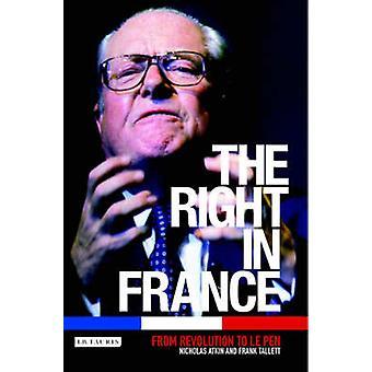 Till höger i Frankrike - från Revolution till Le Pen (reviderad upplaga) av N