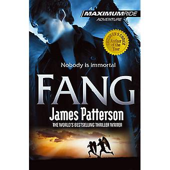 Maximum Ride - Fang by James Patterson - 9780099543763 Book