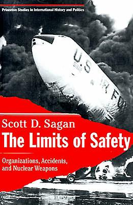 The Limits of Safety - Organizations - Accidents and Nuclear Weapons b