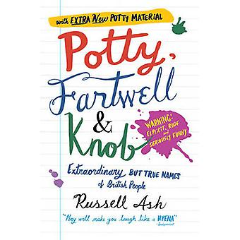Potty - Fartwell and Knob - From Luke Warm to Minty Badger - Extraordi