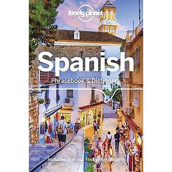 Lonely Planet Spanish Phrasebook & Dictionary by Lonely Planet Sp