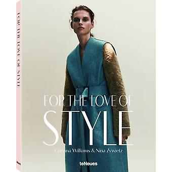 For the Love of Style by Corinna Williams - Nina Zywietz - 9783832733