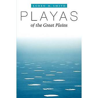 Playas der Great Plains von Loren M. Smith - 9780292701779 Buch