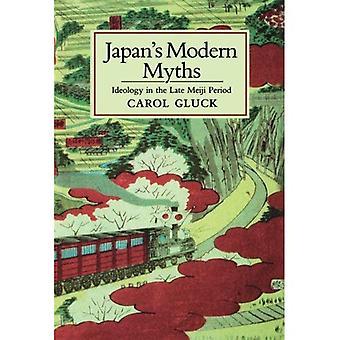 Mythes modernes du Japon: l'idéologie de la fin de la période Meiji (études de l'Institut de l'Asie de l'est)