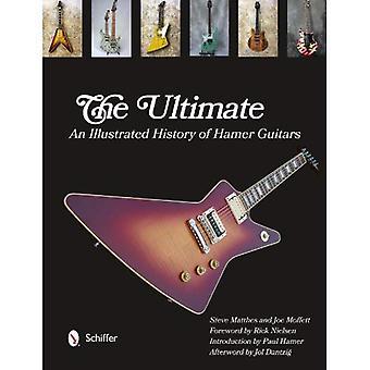 Ultimata Hamer gitarrer: En illustrerad historia