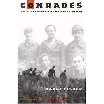 Compagni: Racconti di un Brigadista nella guerra civile spagnola
