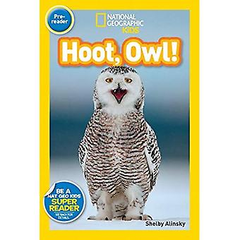 Hoot, Owl! (National Geographic Readers: Level Pre1)
