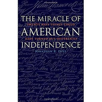 Mirakel av amerikansk självständighet: tjugo sätt saker kunde ha blivit annorlunda