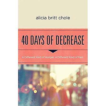 40 dias de diminuição