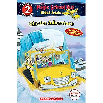 Glacier seikkailu (skolastinen lukija: tason 2)