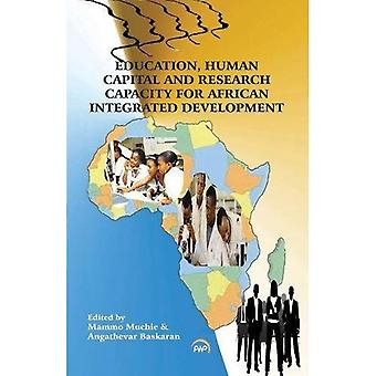 Education, Human Capital And Research Capacity For African Integrated Development