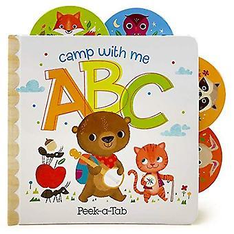 Camp with Me Abc's: Lift-A-Tab Board Book (Peek� a Tab) [Board book]