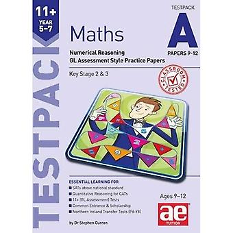 11+ Maths Year 5-7 Testpack A Papers 9-12: Numerical Reasoning GL Assessment Style Practice Papers