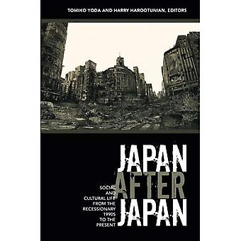 Japan After Japan: Social and Cultural Life from the Recessionary 1990s to the Present (Asia-Pacific)