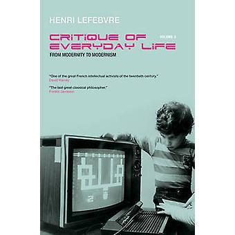 Från modernitet till modernismen mot en metafilosofi i det dagliga livet av Lefebvre & Henri