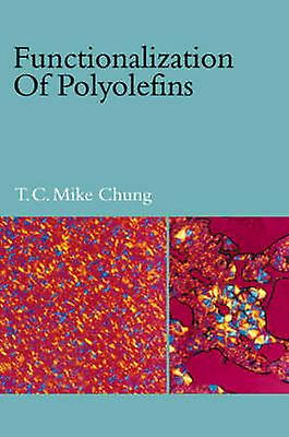 Functionalization of Polyolefins by Roberts & Emma