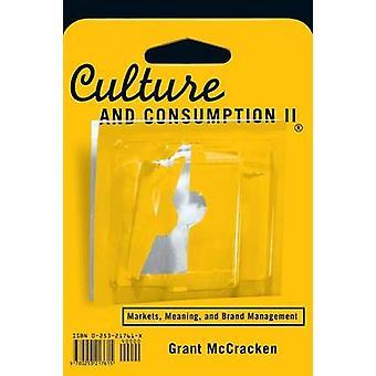 Kultur und Konsum II vermarktet, Bedeutung und Markenführung von & Grant McCracken David