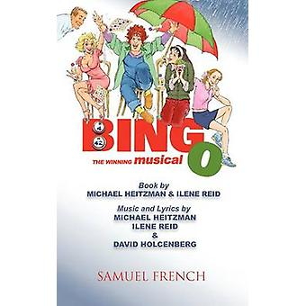 Bingo The Winning Musical by Heitzman & Michael