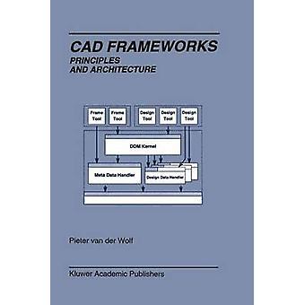 CAD rammer prinsipper og arkitektur av van der Wolf & Pieter
