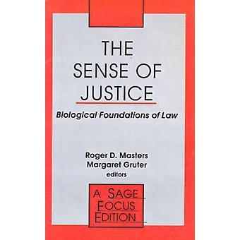 Känslan av rättvisa biologiska grunden för lag av Masters & Roger D.