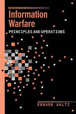 Information Warfare by Waltz & Edward