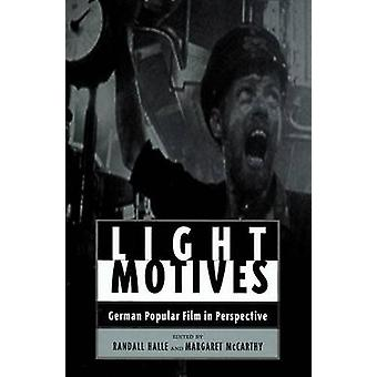 Light Motives German Popular Film in Perspective by Halle & Randall