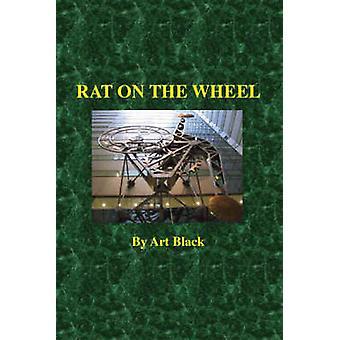 Rat on the Wheel by Black & Art