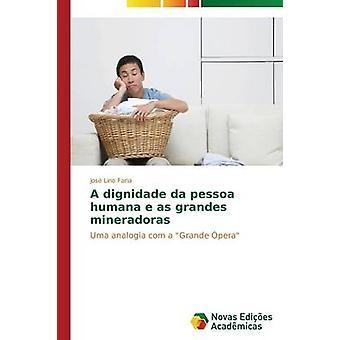 Ein Dignidade da Pessoa Humana e als Grandes Mineradoras von Faria Jos Lino