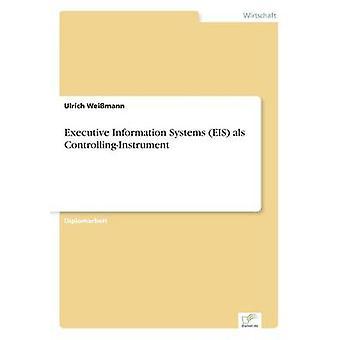Informação executiva sistemas sie als ControllingInstrument por Weimann & Ulrich