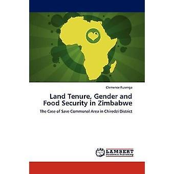 Jord uopsigelighed køn og fødevaresikkerhed i Zimbabwe ved Rusenga & Clemence