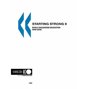 Starting Strong II  Early Childhood Education and Care by OECD. Published by OECD Publishing