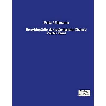 Enzyklopdie der technischen Chemie by Ullmann & Fritz