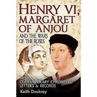 Henry VI - Margarete von Anjou- und die Kriege der Rosen von Contempo