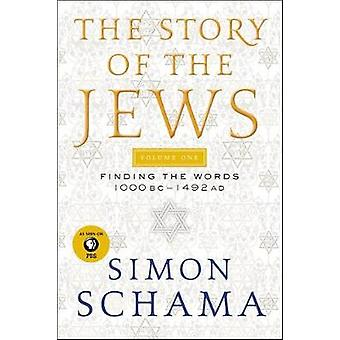 The Story of the Jews Volume One - Finding the Words 1000 BC-1492 Ad b