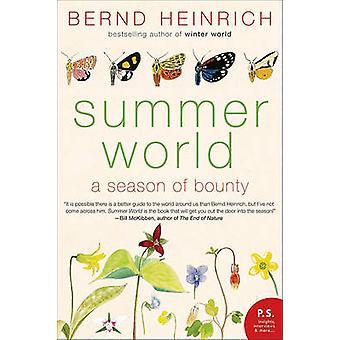 Summer World - A Season of Bounty by Bernd Heinrich - 9780060742188 Bo