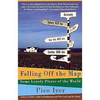 Falling off the Map by P. Iyer - 9780679746126 Book