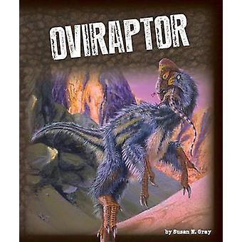 Oviraptor by Susan H Gray - 9781631439810 Book