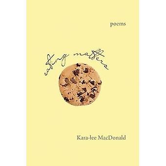 Eating Matters by Kara-Lee MacDonald - 9781987915136 Book