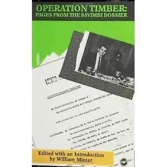 Operation Timber by William Minter - 9780865431041 Book