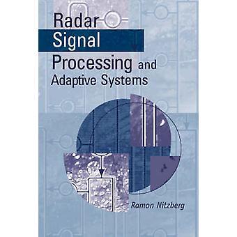 Radar Signal Processing and Adaptive Systems by Nitzberg & Ramon