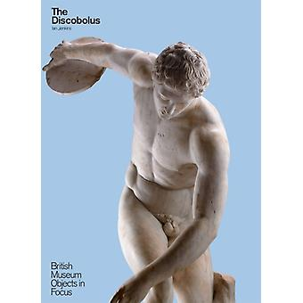 The Discobolus (Objects in Focus) (Paperback) by Jenkins Ian