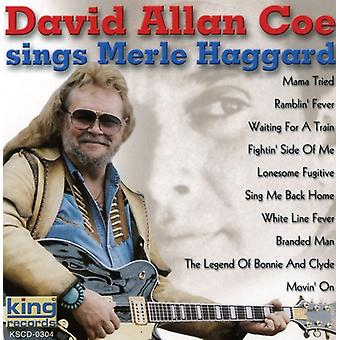 David Allan Coe - Sings Merle Haggard [CD] USA import