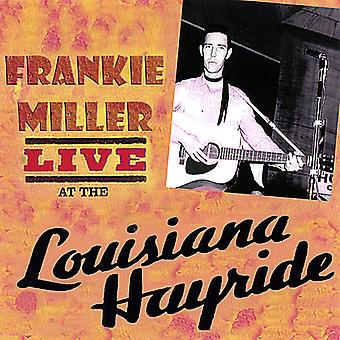 Frankie Miller - Live at the Louisiana Hayride [CD] USA import