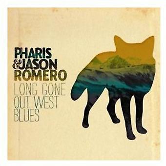 Pharis Romero - lange gået ud Vesten Blues [CD] USA import