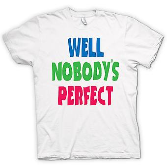 Womens T-shirt - Well Nobodys Perect - Some Like It Hot