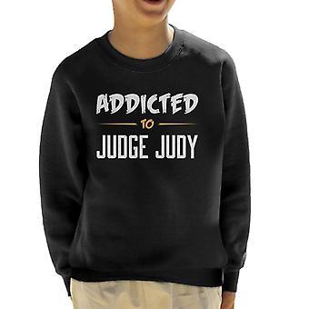 Addicted To Judge Judy Kid's Sweatshirt